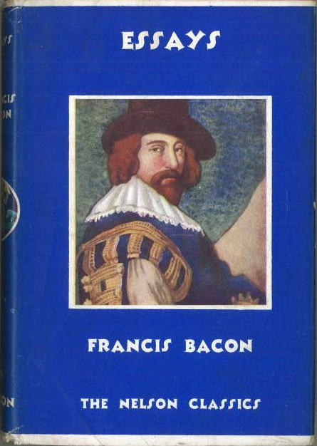 essays on francis bacon Lee the essays and counsels, civil and moral of francis bacon: all 3 volumes in a single file de sir francis bacon con rakuten kobo from the essay of study.
